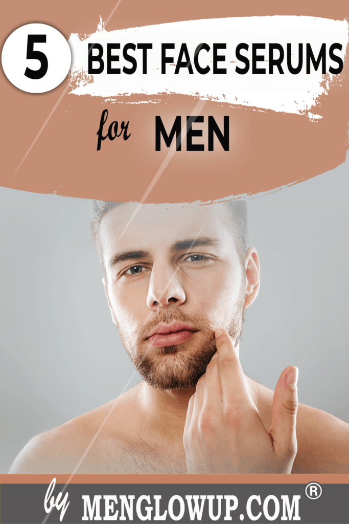 Best Face Serums For Men Pinterest